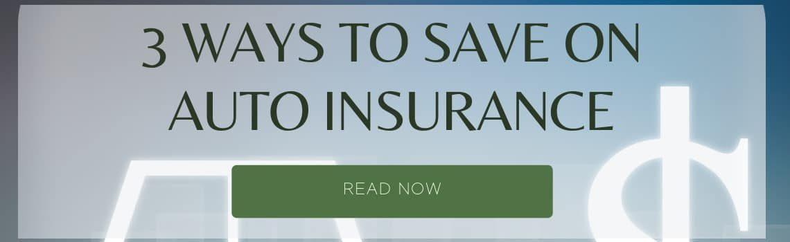 Ways to Save on Auto Insurance